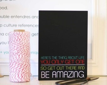 Neon Be Amazing Print Typography Card - One Life - Motivational Inspirational Modern Graphic Amazing Greeting Card - Black