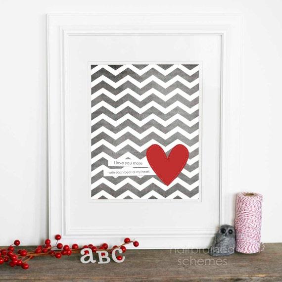 Each Beat of My Heart Digital Art Print Love Wedding Nursery Gray Chevron Red Heart Love Art Print