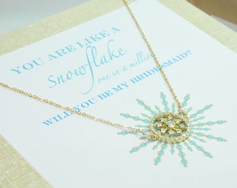 Will You Be My Bridesmaid Card and Gift/Snowflake Bridesmaid Thank You Gifts/Snowflake Jewelry