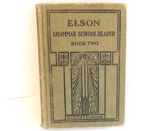 Antique Vintage Book Elson Grammar School Reader 1910 Classic Literature Textbook Teaching Teacher