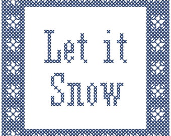 Winter Cross Stitch Pattern/Let it Snow Cross Stitch Pattern/Cross Stitch Border/Cross Stitch Ornament/Christmas Cross Stitch Pattern/PDF
