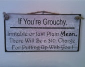 If you're grouchy