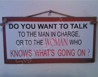 Do You Want To Talk To The Man In Charge
