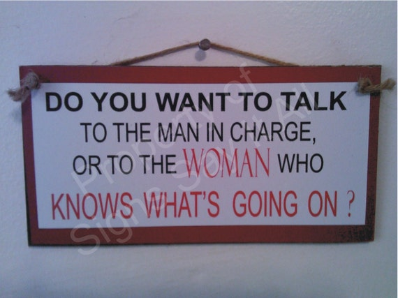 I Need To Talk To You: Do You Want To Talk To The Man In Charge