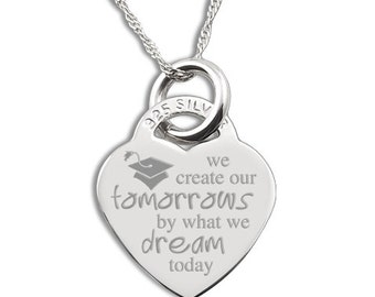 We Create Our Tomorrows by what we dream today Sterling Silver Heart Necklace Personalised/Engraved
