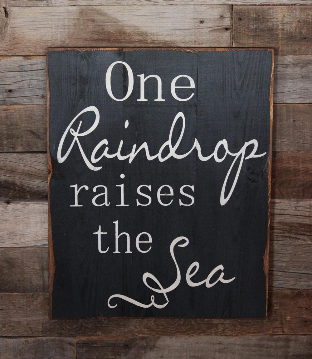 A single raindrop raises the sea