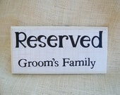 Reserved for grooms family table sign wedding sign table decor wedding decor reserved sign