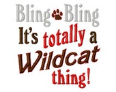 Bling Bling, It's totally a Wildcat thing - Paw Print - Machine Embroidery Design - 9 Sizes