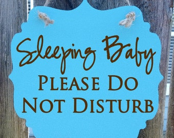 Sleeping babies/baby, please do not disturb - hanging wood sign