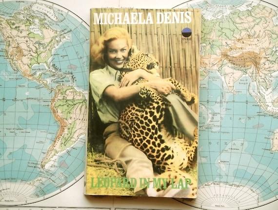 1960s Vintage paperback Michaela Denis Leopard in my Lap
