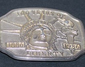 100 Years Of Liberty  Commemorative Belt Buckle 1886 to 1986