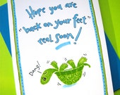 Funny Get Well Card. Feel Better Card. Green Turtle. Hope you are back on your feet