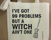 99 Problems But A Witch Ain't One - Halloween - Custom Cotton Canvas Small Gift Tote Bag - FREE SHIPPING