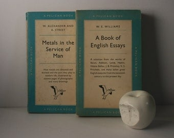 Two Pelican Classics - A Book of English Essays (16thC - present day) / Metals in the Service of Man - 1950s