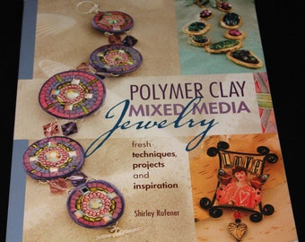 Instruction book   NEW Polymer Clay mixed Media Jewelry