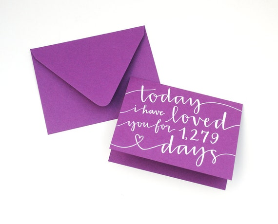 CUSTOM CARD for Kristin . Modern Calligraphy . White Ink on Plum Purple . Today I Have Loved You For 1279 Days . Single