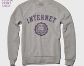 The INTERNET Sweatshirt
