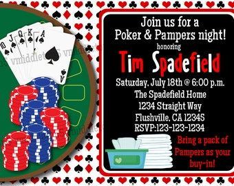 Man Diaper Shower Pampers and Poker Invitation Print Your Own 5x7 or 4x6