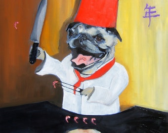 "Pug Art Print of an original oil painting - ""Sushi Chef"" - 8 x 10 - Dog Art"