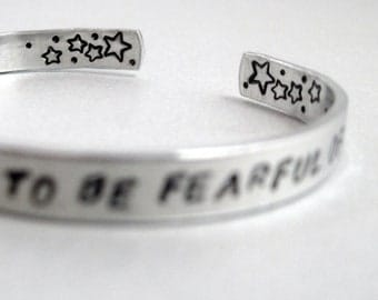 I Have Loved the Stars too Fondly - Hand Stamped Cuff in Aluminum, Golden Brass or Sterling Silver -customizable