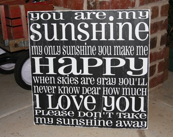 You are My Sunshine square 24x24in Hand painted and distressed sign.