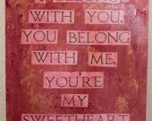 "The Lumineers quote painting - 11"" x 12"" - I belong with you, you belong with me, you're my sweetheart"