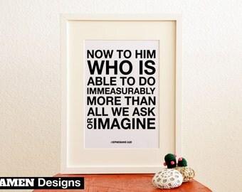 Immeasurably. Ephesians 3:20. 8x10. DIY. Printable Christian Poster. PDF.Bible Verse.