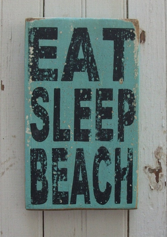 EAT SLEEP BEACH Seaglass Blue Green Distressed Wooden Handpainted Sign Art