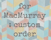 Made to Order, Custom Acrylic Chevron Painting on Wood for MacMurray