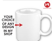 Personalized Mug - Ceramic Mug - Any Design in My Shop