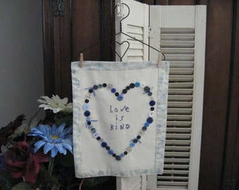 Heart Wall Hanging with Buttons Love Is Kind Saying Soft Blue Print Blue Buttons Home Decor