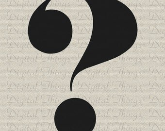 Typography Question Mark Script Wall Decor Art  Printable Digital Download for Iron on Transfer Fabric Pillow Tea Towel DT1133