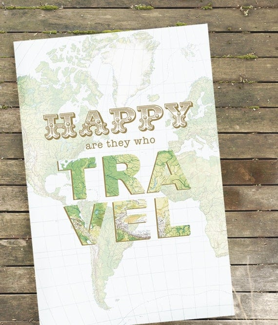Travel Art  - Happy Are They Who Travel Print -  Small Sizes - 5x7, 8x10, or 11x14