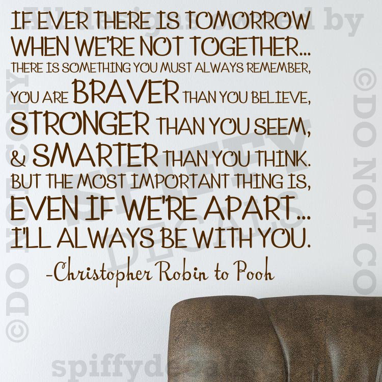 Winnie The Pooh Quote If Ever There Is A Tomorrow: Winnie The Pooh Christopher Robin Quote Wall Decal By