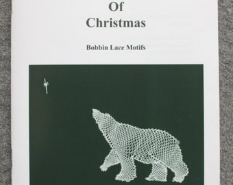 Christmas Bobbin Lace Motifs - Twelve Years of Christmas by Jacqui Barber