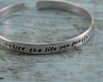 SALE Live the Life You Imagine Cuff