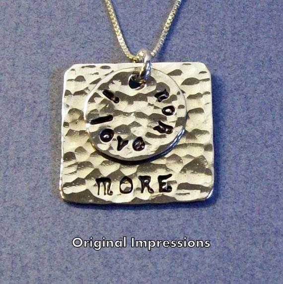 I love you more - pendant necklace of hammered and polished aluminum on a sterling silver chain.