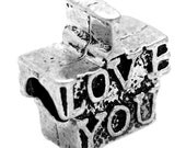 "5 Silver Message Beads - Antique Silver - ""I Love You"" - Charm Beads - 15x13mm - Ships IMMEDIATELY from California - B723"