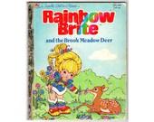 Rainbow Brite and the Brook Meadow Deer Vintage 1980s Little Golden Book Childrens