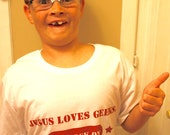 Geek T-Shirt  -  ROCK ON     Jesus Loves Geeks-  So Rock ON -  Proud to be a Nerd -- Original by Rembrandtrocks