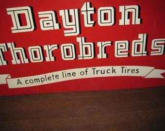 Rare Vintage Dayton Thorobreds Truck Tire Metal Sign - 1940s