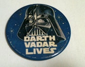 Darth Vadar Lives Star Wars Button Original 1977