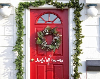 """Jingle All The Way With Snowflakes Vinyl Wall/Door Decal for Christmas....Your choice of color"""""""