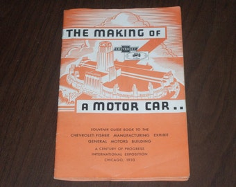 Vintage 1933 Chevrolet Fisher The Making of A Motor Car
