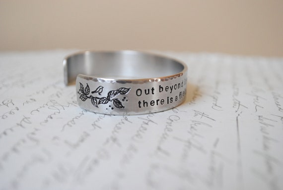 Rumi-Out Beyond Ideas of Wrongdoing and Rightdoing Hand Stamped Bracelet- Personalized Bracelet