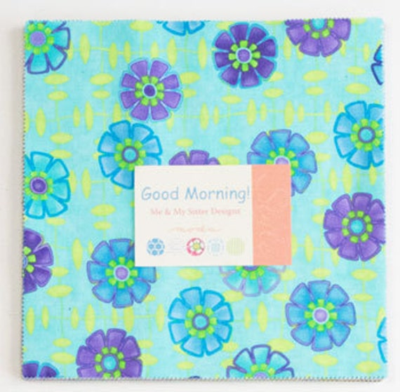 Sale - Good Morning by Me & My Sister Designs for Moda - One Layer Cake - 22180LC