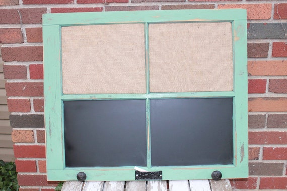 Old Window - Old Farmhouse Window - Jade distressed Frame - Black Fleur de Lis knobs - Chalk Holder - Chalk board - Burlap Cork Board