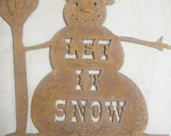 FREE SHIPPING Rusted Rustic Metal Let it Snow Sign with Snowman