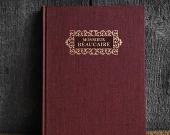 vintage book: Monsieur Beaucaire