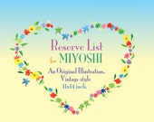 Reserve List for MIYOSHI ONLY.